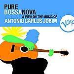 Antonio Carlos Jobim Pure Bossa Nova
