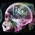 From First To Last We All Turn Back To Dust/I Once Was Lost But Now Am Profound (Hot Topic) (Single)