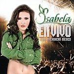 Isabela En Vivo Desde Michoacán, México (Live)