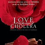 Antonio Pinto Love In The Time Of Cholera: Original Soundtrack