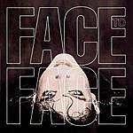 Face To Face Face To Face (Bonus Tracks)