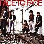 Face To Face Confrontation (Bonus Tracks)