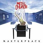 Metal Church Masterpeace