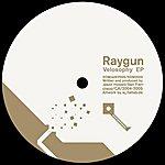 Raygun Velosophy EP