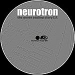 Neurotron The Never Ending Story EP