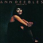 Ann Peebles Tellin' It
