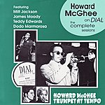 Howard McGhee Howard McGhee On Dial: The Complete Sessions, 1945-1947