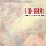 Andy Pratt Perfect Therapy
