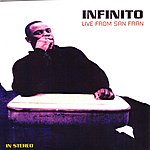 Infinito Live From San Fran