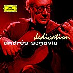 Andrés Segovia Dedication