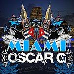 Oscar G. Miami (Single)