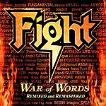 Fight War Of Words Remixed & Remastered 2007
