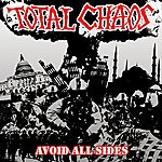 Total Chaos Avoid All Sides