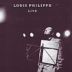 Louis Philippe Louis Philippe Live