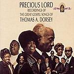Rev. Thomas A. Dorsey Precious Lord: Recordings Of The Great Gospel Songs Of Thomas A. Dorsey