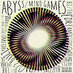 AB.Y.SS Mind Games/The Dreamer