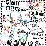 Slam Staccato Rave (4-Track Maxi-Single)