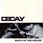 Decay Back In The House (3-Track Maxi-Single)
