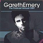 Gareth Emery The Podcast Annual 2007