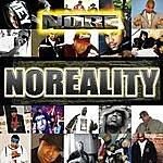 N.O.R.E. Noreality (Parental Advisory)