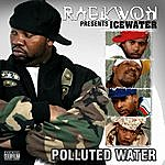 Icewater Polluted Water (Parental Advisory)