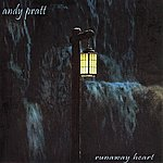 Andy Pratt Runaway Heart