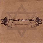 My Name Is Nobody The Kamal Amin Ta'abet EP