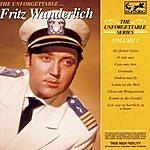 Fritz Wunderlich The Unforgettable Fritz Wunderlich, Vol.2