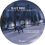 Black Noise Nature Of The Beast Remixes, Part 1 (3-Track Maxi-Single)