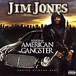 Jim Jones Harlem's American Gangster (Parental Advisory)