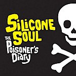 Silicone Soul The Poisoner's Diary (4-Track Maxi-Single)