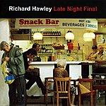 Richard Hawley Late Night Final