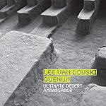 Lee Van Dowski Ultimate Desert Ambassador (2-Track Single)