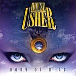 The House Of Usher Body Of Mind