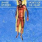 Jimmie Spheeris Ports Of The Heart