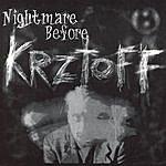Bile Nightmare Before Krztoff