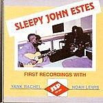 Sleepy John Estes Sleepy John Estes: First Recordings With Lewis & Rachel