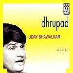 Uday Bhawalkar Dhrupad