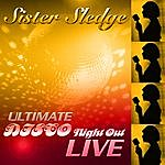 Sister Sledge Ultimate Disco Night Out 'Live'