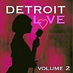 The Contours Detroit Love, Vol.2