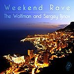 Wolfman Weekend Rave (Single)