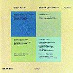Gidon Kremer Edition Lockenhaus, Vol.1&2