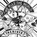 The Hives We Rule The World (T.H.E.H.I.V.E.S) (4-Track Maxi-Single)
