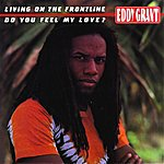 Eddy Grant Living On The Front Line (Single)