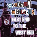 Cockney Rejects East End To The West End: Live At The Mean Fiddler
