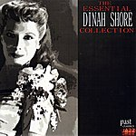 Dinah Shore The Essential Dinah Shore Collection