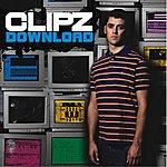 Clipz Download/Get Down (Single)