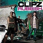 Clipz Rubbish/Push It Up (Single)
