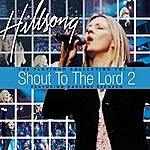 Hillsong Shout To The Lord: Platinum, Vol.2
