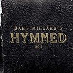Bart Millard Hymned No.1